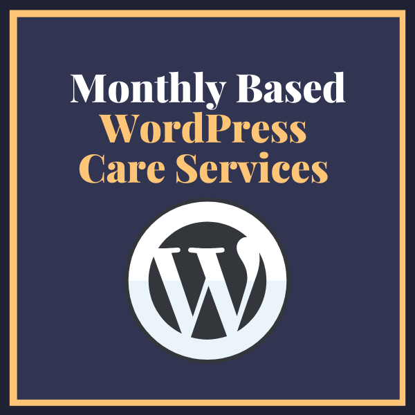 Monthly Based WordPress Care Services